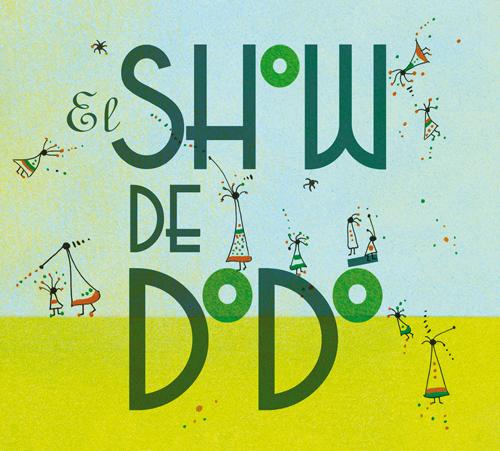 Fantasy - El Show de Dodo
